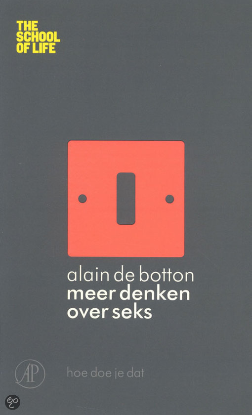 Alain de Botton knows in Thinking more about sex