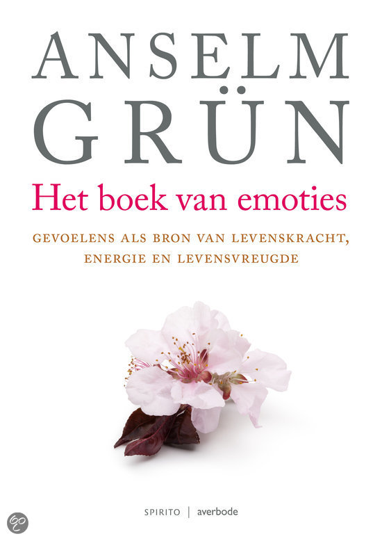 Anselm Grün The book of emotions